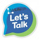 MyLiferaft - Let's Talk